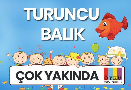 Turuncu Balık Serisi